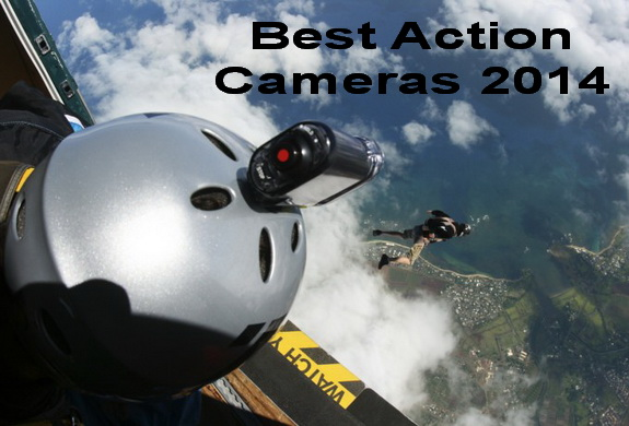 Best Action Cameras To Buy2014
